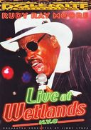 Rudy Ray Moore - Live at Wetlands, N.Y.C.
