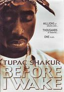 Tupac Shakur: Before I Wake
