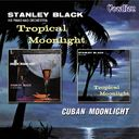 Tropical Moonlight / Cuban Moonlight