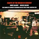 Giants of the Organ in Concert: The Complete