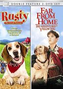 Rusty: The Great Rescue / Far From Home: The