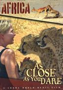As Close As You Dare-Africa