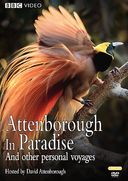 BBC - Attenborough in Paradise and Other Personal