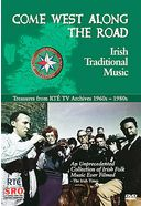 Come West Along the Road: Irish Traditional Music