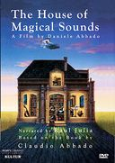 The House of Magical Sounds
