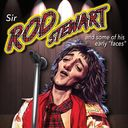 "Sir Rod Stewart and Some of His Early ""Faces"""