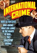 The Shadow - International Crime