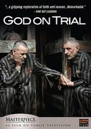 Masterpiece Theatre - God on Trial