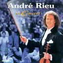 André Rieu: In Concert