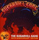 The Sugarhill Gang - 30Th Anniversary Edition -
