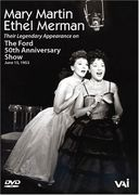 Mary Martin and Ethel Merman - The Ford 50th