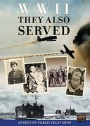 World War II: They Also Served (4-DVD)