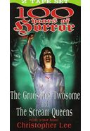 100 Years of Horror (The Gruesome Twosome / The