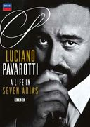 Luciano Pavarotti - A Life In 7 Arias