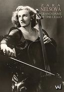 Zara Nelsova - Grand Dame of the Cello
