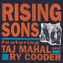 Rising Sons Featuring Taj Mahal & Ry Cooder