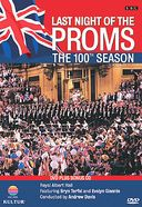 Last Night of the Proms - The 100th Season (2-DVD)