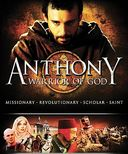 Anthony: Warrior of God