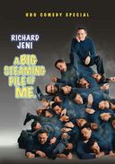 Richard Jeni - A Big Steaming Pile of Me