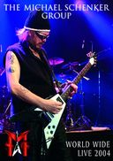 Michael Schenker Group - World Wide Live 2004