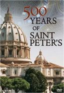 500 Years of St. Peter's