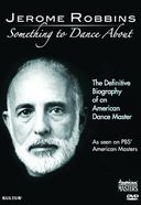 Jerome Robbins: Something to Dance About - PBS