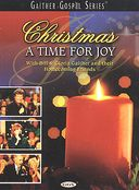 Gaither and Friends - Christmas A Time For Joy