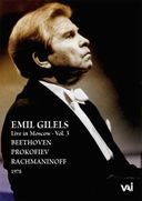 Emil Gilels - Live in Moscow, Volume 3: 1978 -