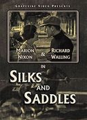 Silks and Saddles
