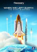 Discovery Channel - When We Left Earth - The Nasa