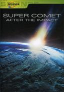 Discovery Channel - Super Comet - After the Impact