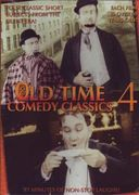 Old Time Comedy Classics, Volume 4 (Her Fame and