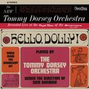 Hello Dolly! / The New Tommy Dorsey Orchestra