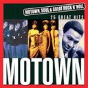 Motown, Soul & Great Rock 'N Roll: Motown