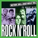 Motown, Soul & Great Rock 'N Roll: Rock 'N Roll