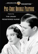 The Pre-Code Double Feature: Crash / Registered