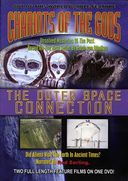 Chariots of the Gods / The Outer Space Connection