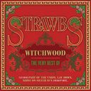 Witchwood: The Very Best Of Strawbs