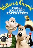 Wallace & Gromit In Three Amazing Adventures /