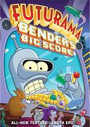 Futurama - Bender's Big Score