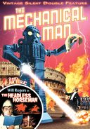 The Mechanical Man (1921) / Headless Horseman