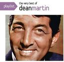 Playlist: The Very Best of Dean Martin
