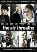 The Air I Breathe (Widescreen)