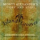 Island Grooves: Jamboree & Ivory and Steel (2-CD)