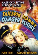 Tailspin Tommy: Danger Flight