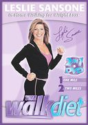 Leslie Sansone - The Walk Diet: In-Home Walking