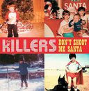 Don't Shoot Me Santa [CD Single]