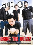 Sum 41 - Bring The Noize