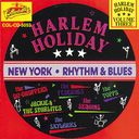 Harlem Holiday - NY Rhythm & Blues, Volume 3