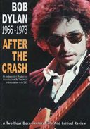 Bob Dylan - After The Crash, 1966-1978